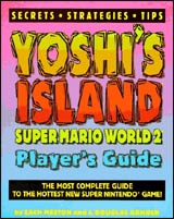 Super Mario World 2: Yoshi's Island Official Strategy Guide Book