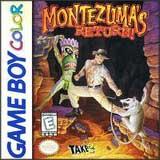 Montezuma's Return!
