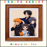 Fruits Baskets Memory For You CD Soundtrack