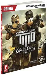 Army of Two: The Devil's Cartel Official Strategy Guide