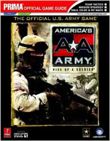 America's Army: Rise of a Soldier Official Strategy Guide Book
