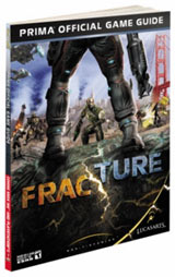Fracture Official Game Guide