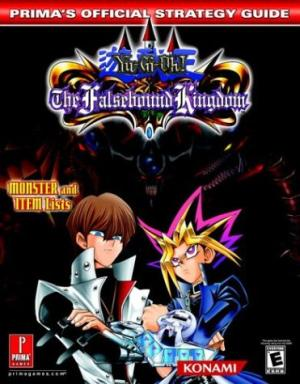 Yu-Gi-Oh The Falsebound Kingdom Official Strategy Guide