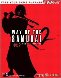 Way of The Samurai 2 Official Strategy Guide