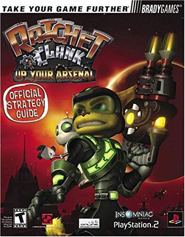 Ratchet & Clank: Up Your Arsenal Official Strategy Guide