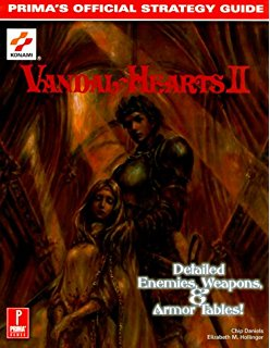 Vandal Hearts Prima's Unauthorized Secrets and Solutions Guide