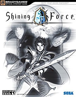 Shining Force Neo BradyGames Official Strategy Guide