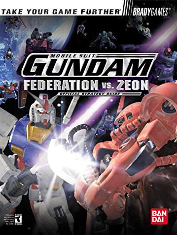 Mobile Suit Gundam Federation vs. Zeon Strategy Guide