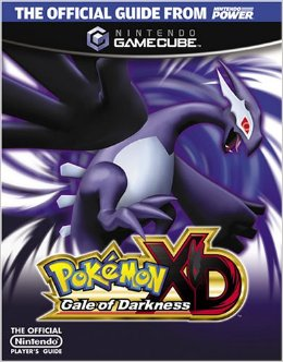 Pokemon XD: Gale of Darkness Prima's Official Player's Guide