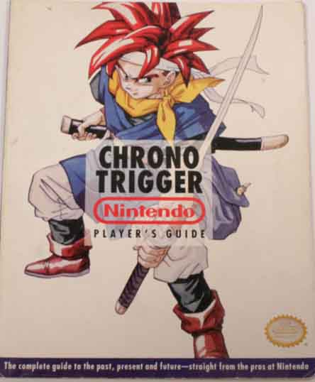 Chrono Trigger Official Nintendo Player's Guide