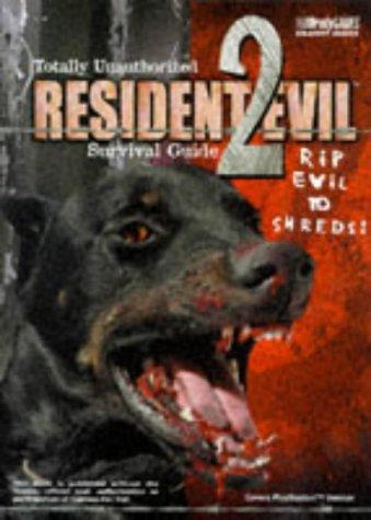 Resident Evil 2 Prima's Unauthorized Game Secrets