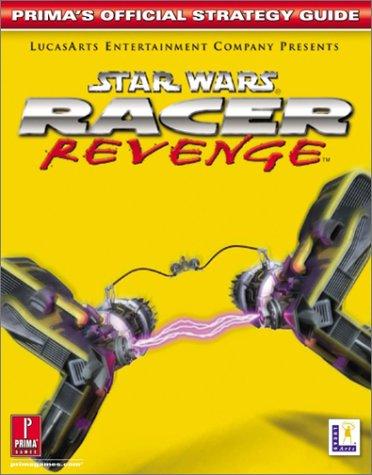 Star Wars Racer Revenge Official Strategy Guide