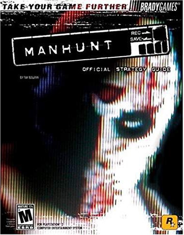 Manhunt Official Strategy Guide Book