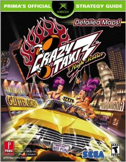 Crazy Taxi 3: High Roller Official Strategy Guide Book