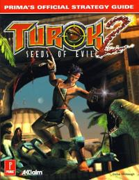 Turok 2: Seeds of Evil Official Strategy Guide