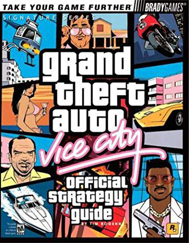 Grand Theft Auto: Vice City Official Strategy Guide Book
