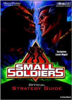 Small Soldiers Official Strategy Guide Book