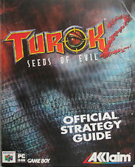 Turok 2: Seeds of Evil Strategy Guide Book