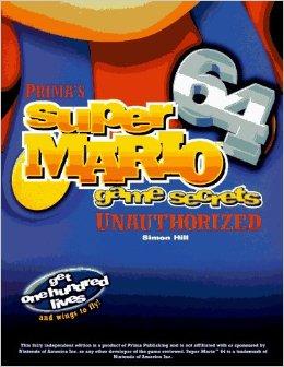 Super Mario 64 Unauthorized Game Secrets