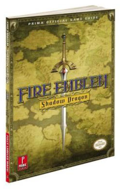 Fire Emblem Shadow Dragon Official Game Guide