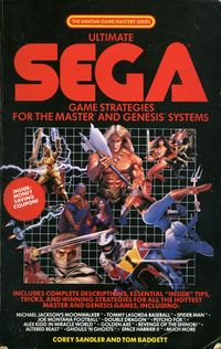 Ultimate Sega Game Strategies for the Master and Genesis Systems