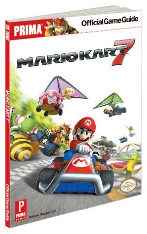 Mario Kart 7 Official Game Guide by Prima