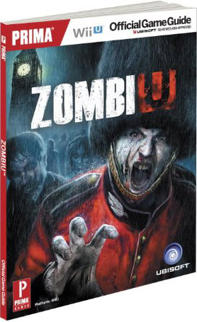 ZombiU Official Game Guide by Prima