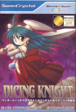 Dicing Knight Period
