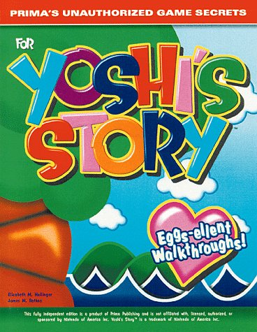 Yoshi's Story: Prima's Unauthorized Game Secrets