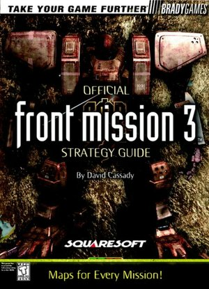 Front Mission 3 Official Strategy Guide Book
