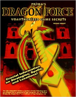 Prima's Dragon Force Unauthorized Game Secrets