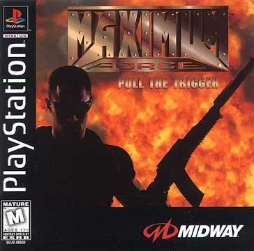 Maximum Force: Pull the Trigger